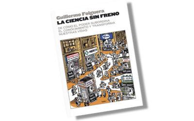 """Libro: """"La ciencia sin freno"""""""