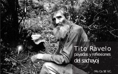 """Libro: """"Tito Ravelo, payadas y reflexiones del sachayoj"""""""
