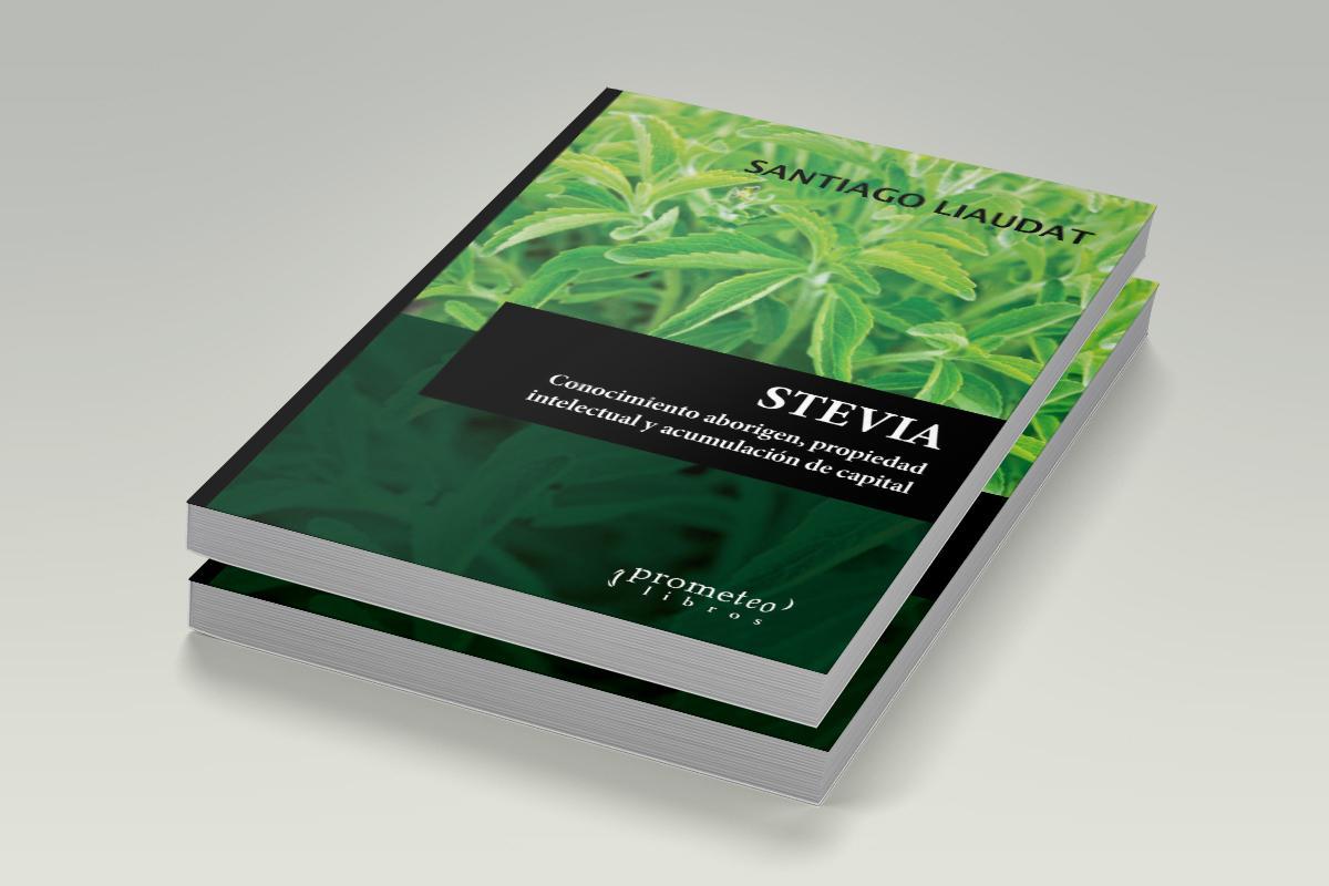 stevia_conocimiento_aborigen_santiago_liaudat