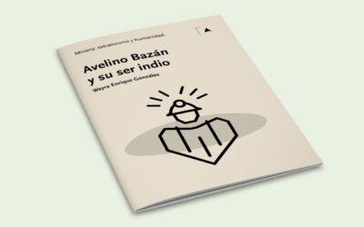 Avelino Bazán, aproximaciones al ser indio y la cosmovisión andina